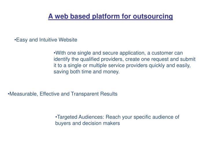 A web based platform for outsourcing