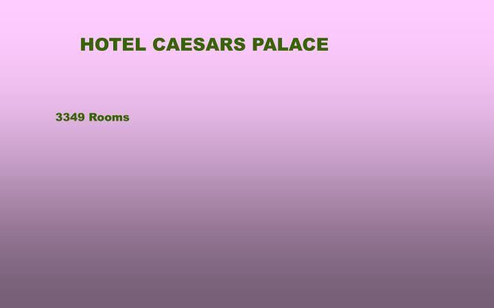 HOTEL CAESARS PALACE