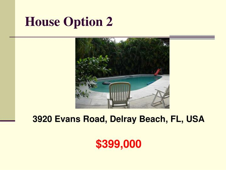 House Option 2