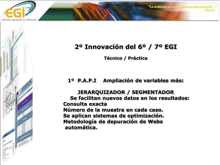 2º Innovación del 6º / 7º EGI