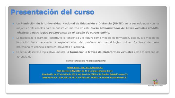 La Fundación de la Universidad Nacional de Educación a Distancia (UNED)