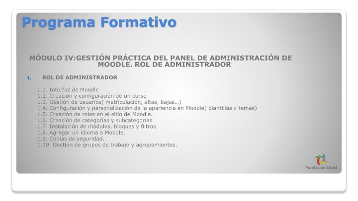 MÓDULO IV:GESTIÓN PRÁCTICA DEL PANEL DE ADMINISTRACIÓN DE MOODLE. ROL DE ADMINISTRADOR