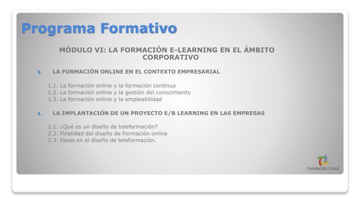 MÓDULO VI: LA FORMACIÓN E-LEARNING EN EL ÁMBITO CORPORATIVO