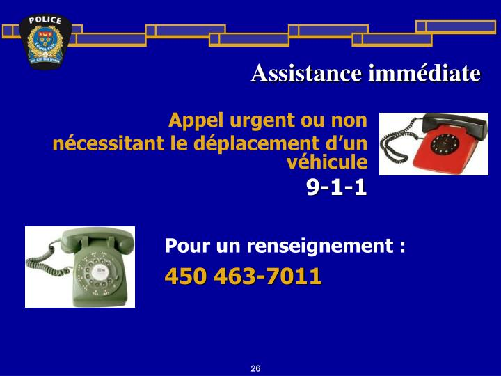 Assistance immédiate