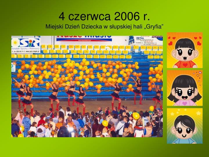 4 czerwca 2006 r.
