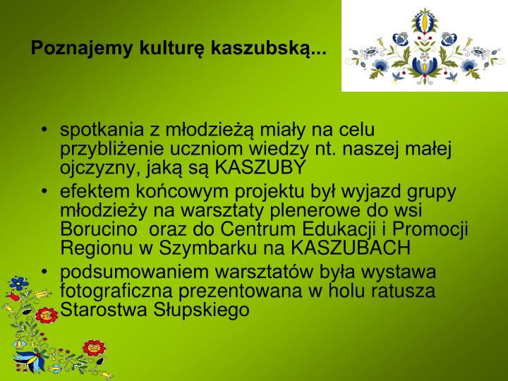 Poznajemy kulturę kaszubską...