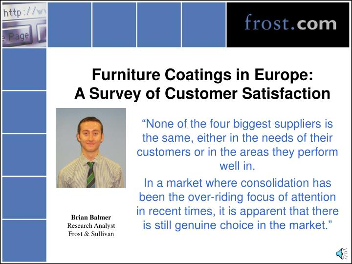 Furniture coatings in europe a survey of customer satisfaction