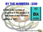 by the numbers 300