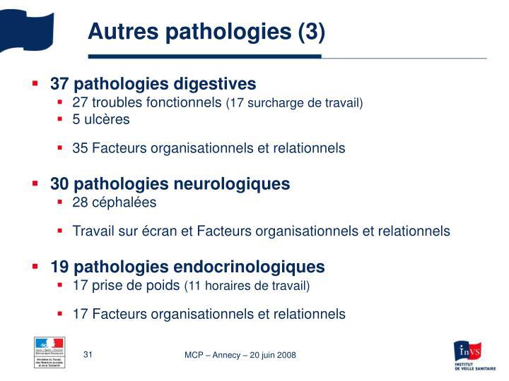 Autres pathologies (3)