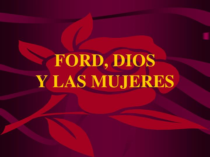 FORD, DIOS