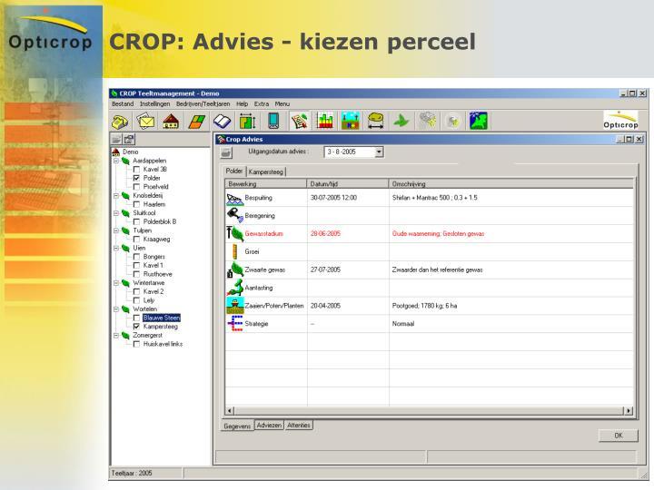 CROP: Advies - kiezen perceel