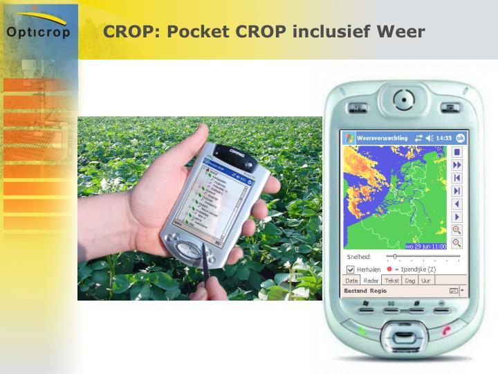 CROP: Pocket CROP inclusief Weer