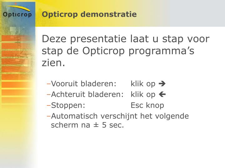Opticrop demonstratie