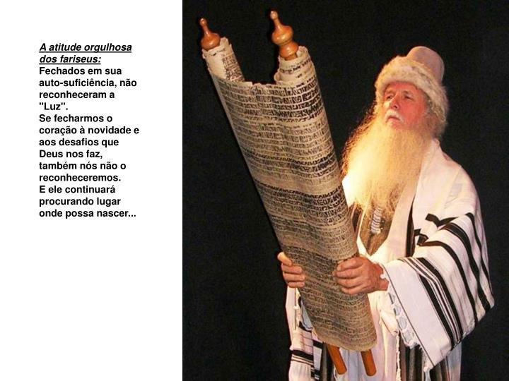 A atitude orgulhosa dos fariseus: