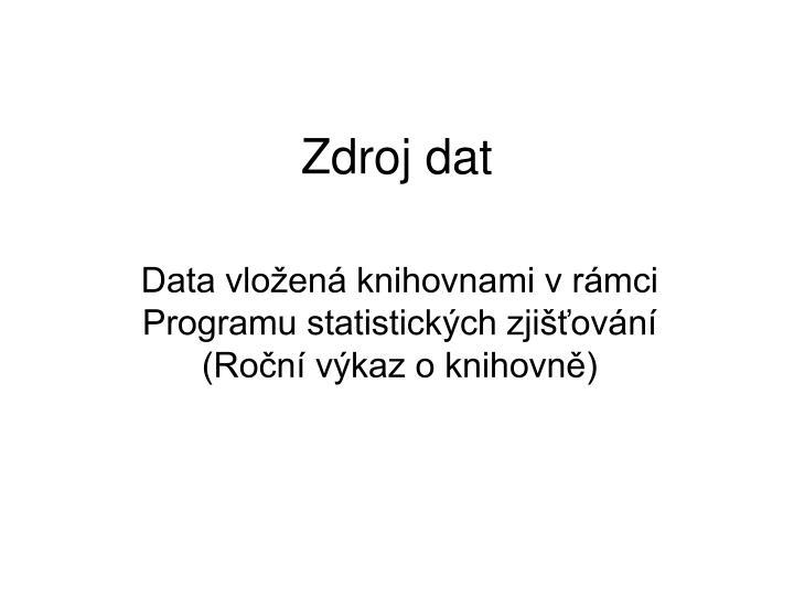 Zdroj dat