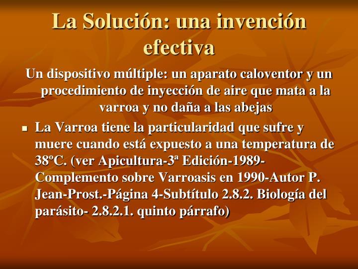 La Solución: una invención efectiva