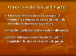 otros usos del kit anti varroa