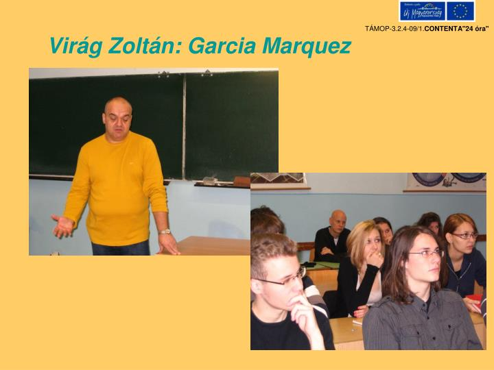 Virág Zoltán: Garcia Marquez