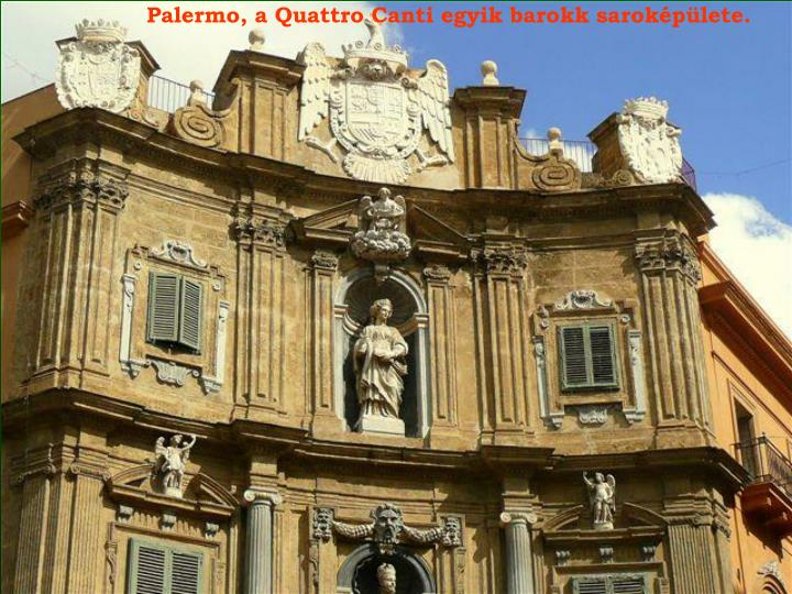 Palermo, a Quattro Canti egyik barokk saroképülete.