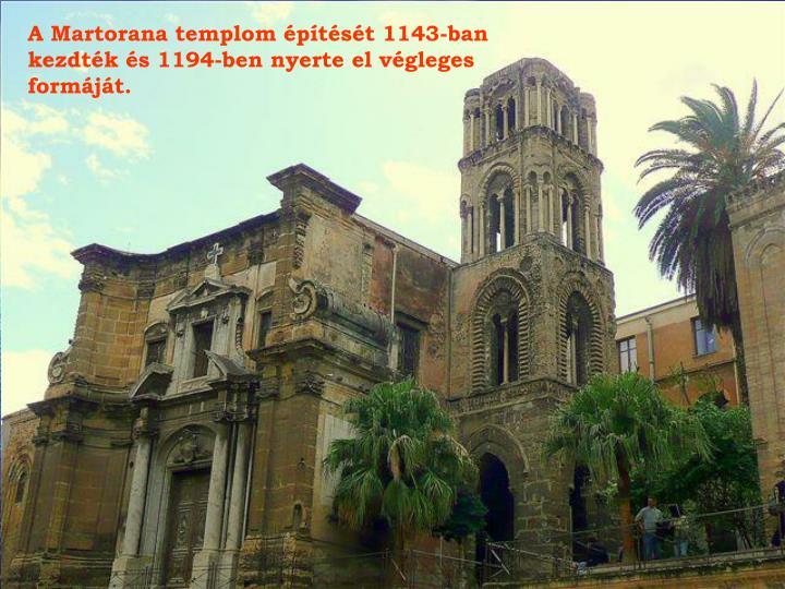A Martorana templom építését 1143-ban