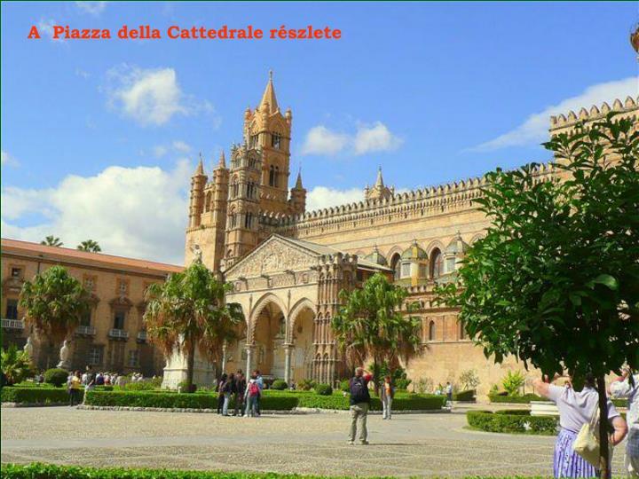 A  Piazza della Cattedrale részlete