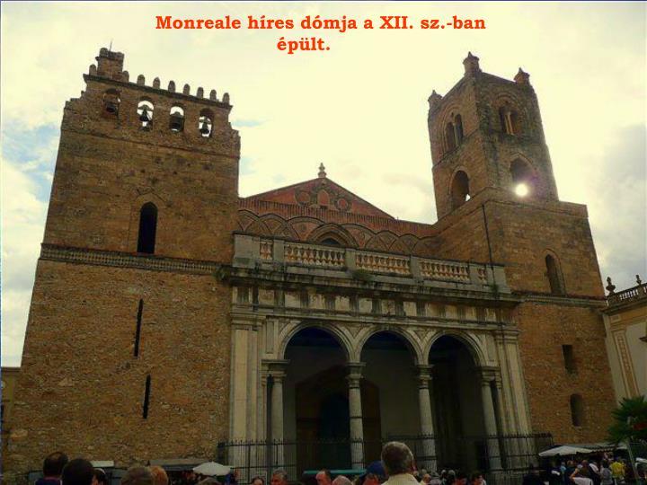 Monreale híres dómja a XII. sz.-ban