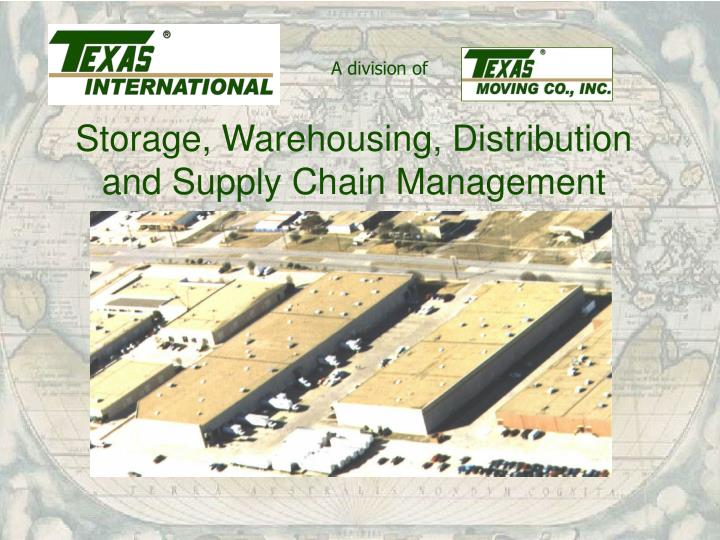 Storage, Warehousing, Distribution and Supply Chain Management