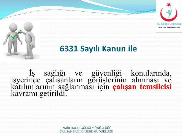 6331 Sayılı Kanun ile