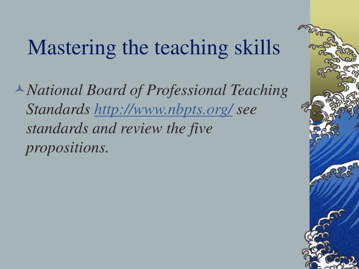 Mastering the teaching skills