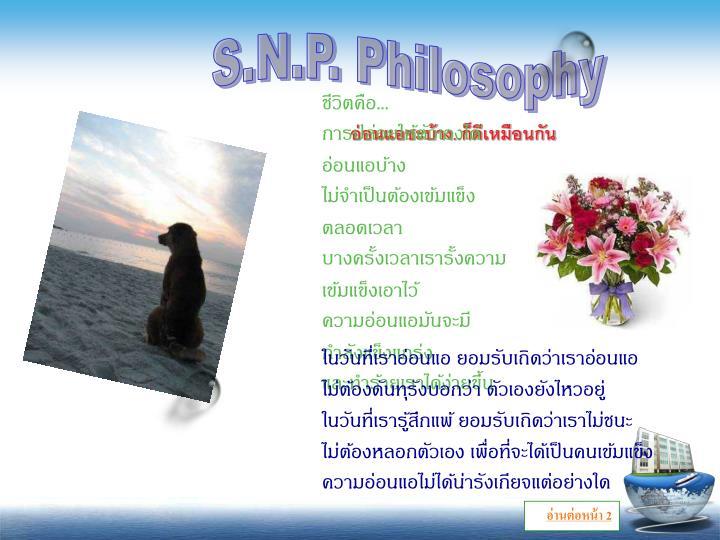 S.N.P. Philosophy