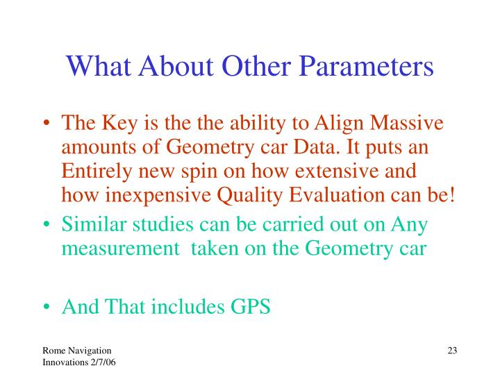 What About Other Parameters