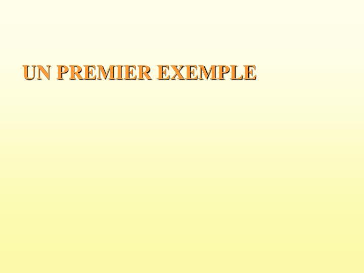 UN PREMIER EXEMPLE