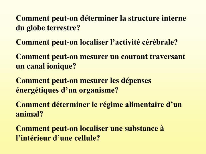 Comment peut-on dterminer la structure interne du globe terrestre?