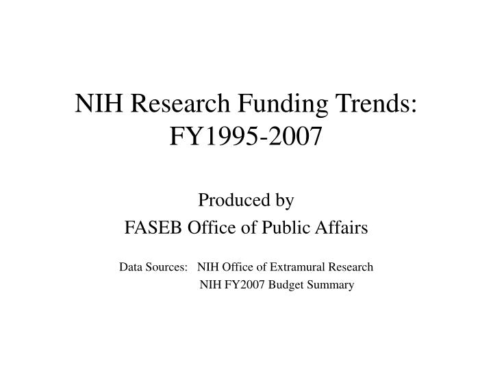 Nih research funding trends fy1995 2007