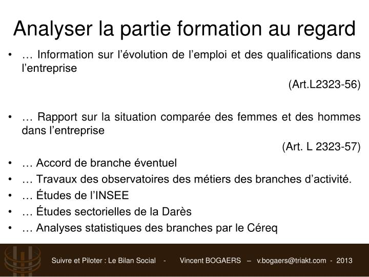 Analyser la partie formation au regard