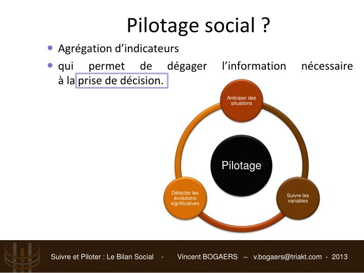 Pilotage social ?
