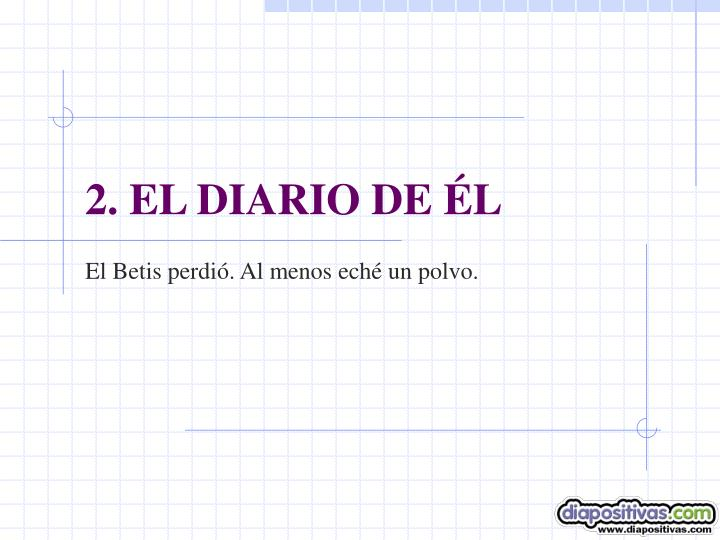 2. EL DIARIO DE ÉL