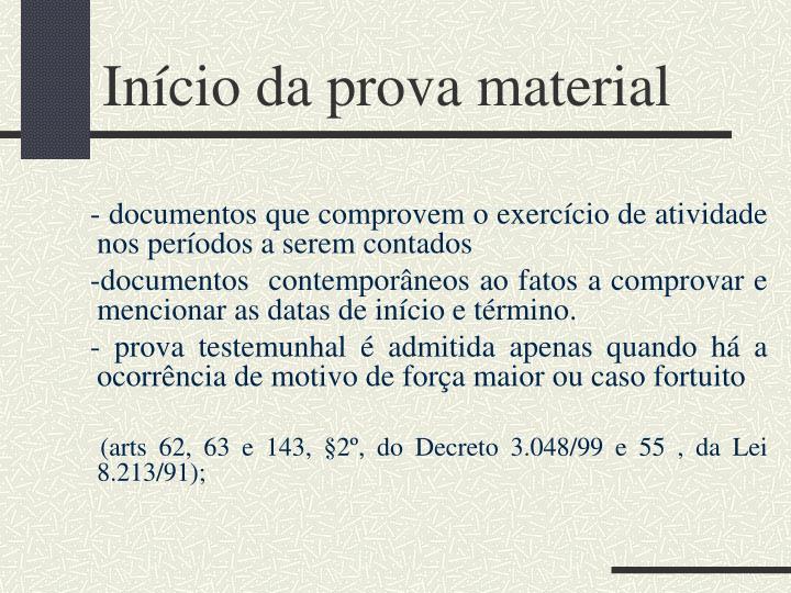 Início da prova material