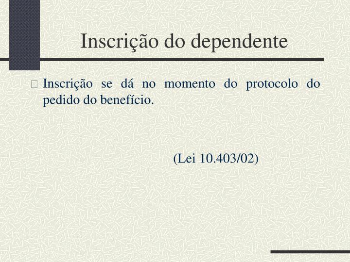 Inscrição do dependente