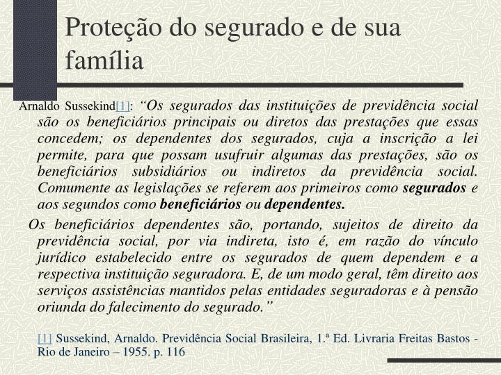 Proteção do segurado e de sua família