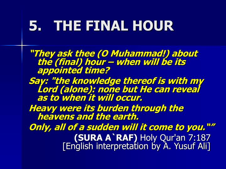 5.   THE FINAL HOUR