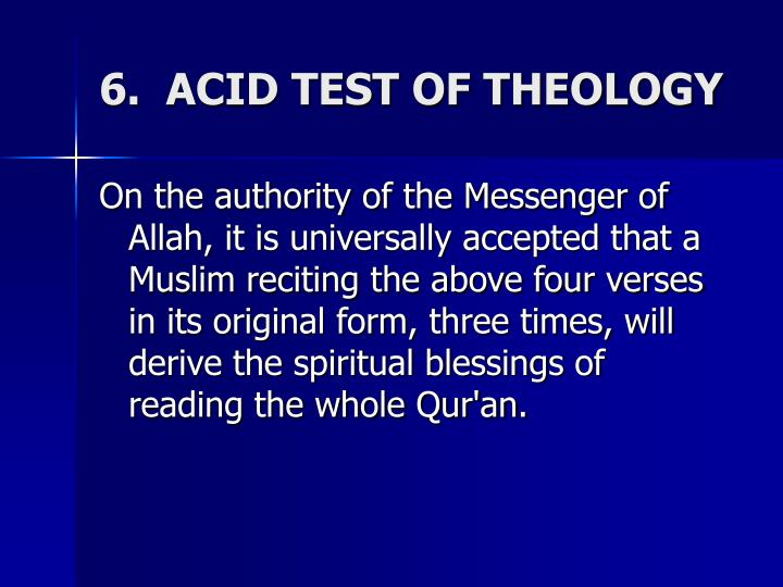 6.  ACID TEST OF THEOLOGY