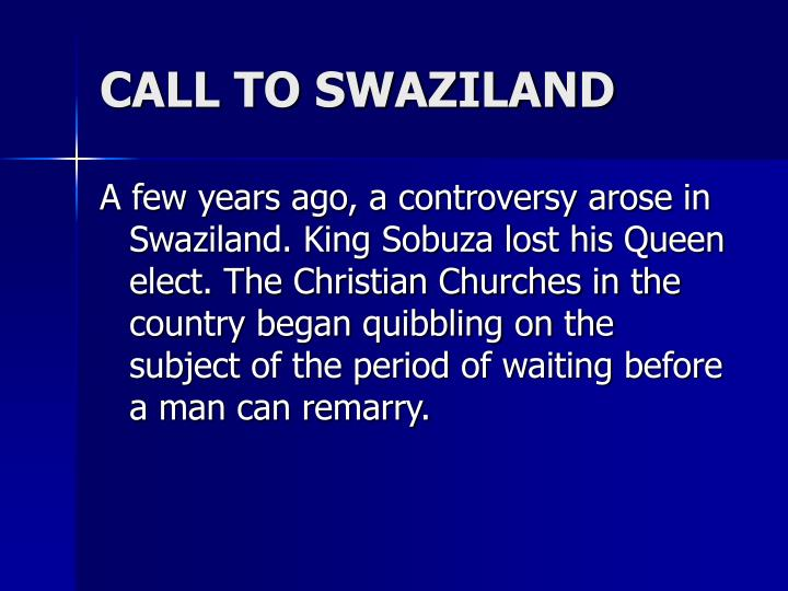 CALL TO SWAZILAND