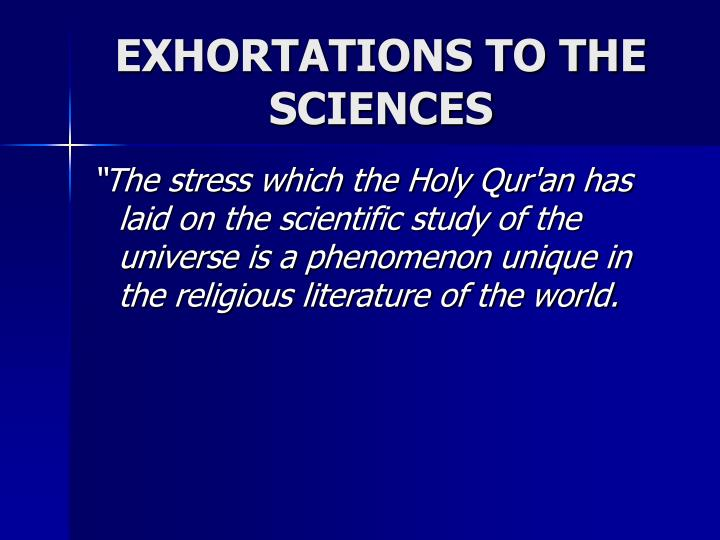 EXHORTATIONS TO THE SCIENCES