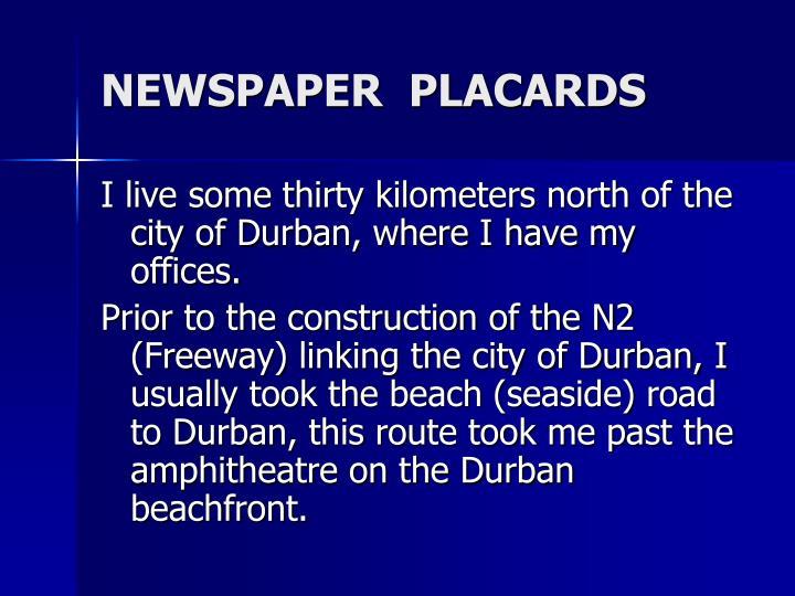 NEWSPAPER  PLACARDS