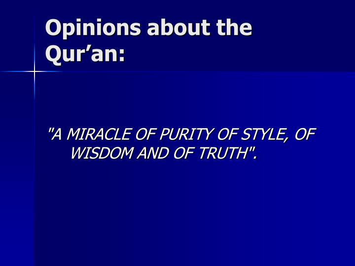 Opinions about the Quran: