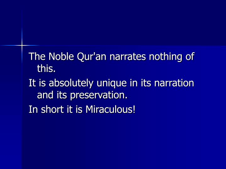 The Noble Qur'an narrates nothing of this.