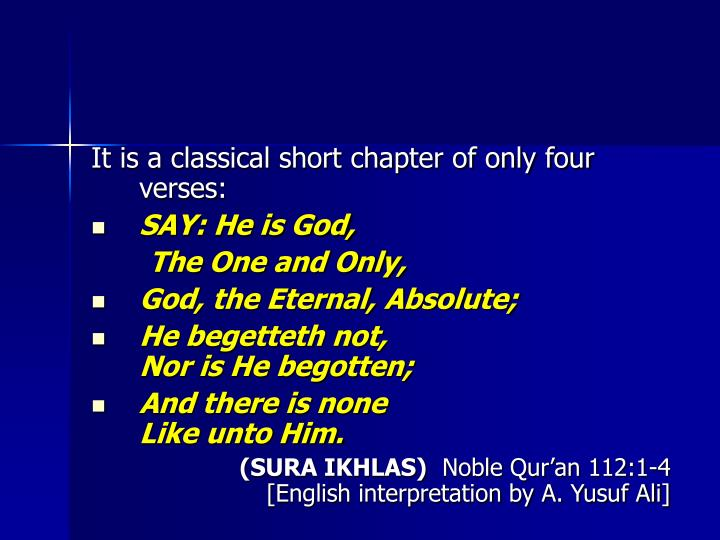 It is a classical short chapter of only four verses: