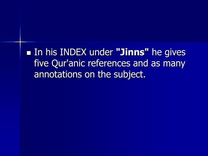 In his INDEX under