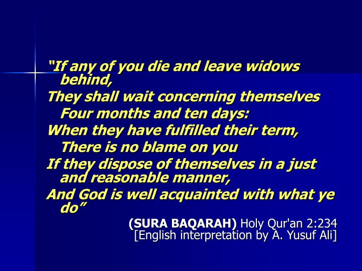If any of you die and leave widows behind,